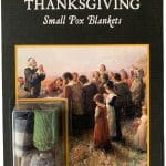 Thanksgiving. Small Pox Blankets (1/1)